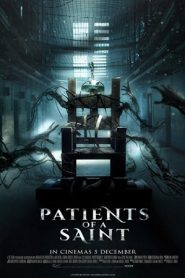 Patients of a Saint (Inmate Zero) (2020)