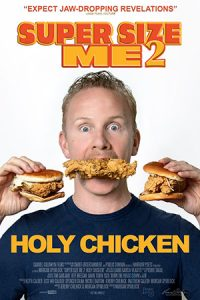 Super Size Me 2: Holy Chicken! (2017)