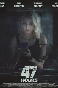 47 Hours (2019)