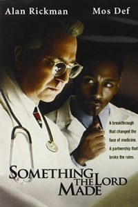 Something the Lord Made (2004)