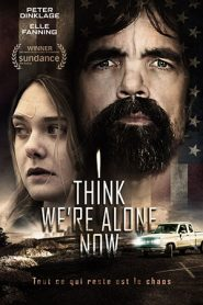 I Think Were Alone Now (2018)