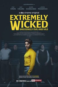 Extremely Wicked Shockingly Evil and Vile (2019)