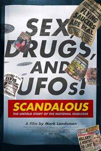 Scandalous The Untold Story of the National Enquirer (2019)